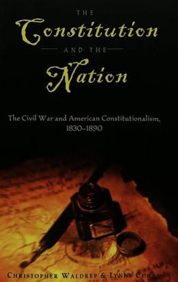 Abbildung von Curry / Waldrep | The Constitution and the Nation | 2003 | The Civil War and American Con... | 23