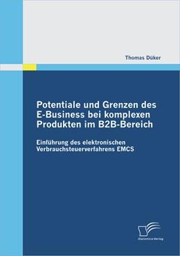 Abbildung von Düker | Potentiale und Grenzen des E-Business bei komplexen Produkten im B2B-Bereich | 2012 | Einführung des elektronischen ...