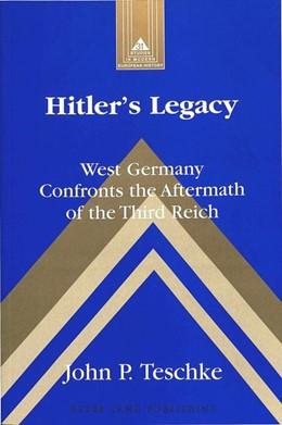 Abbildung von Teschke | Hitler's Legacy | 2001 | West Germany Confronts the Aft... | 31