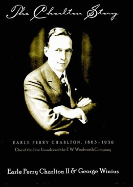 Abbildung von Winius / Charlton II | The Charlton Story | 2001 | Earle Perry Charlton, 1863-193...
