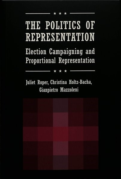 Abbildung von Roper / Mazzoleni / Holtz-Bacha | The Politics of Representation | 2004