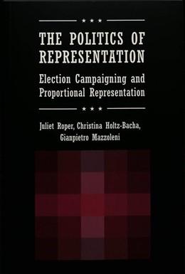 Abbildung von Roper / Mazzoleni / Holtz-Bacha | The Politics of Representation | 2004 | Election Campaigning and Propo... | 5