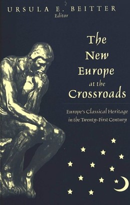 Abbildung von Beitter | The New Europe at the Crossroads | 2001 | Europe's Classical Heritage in...