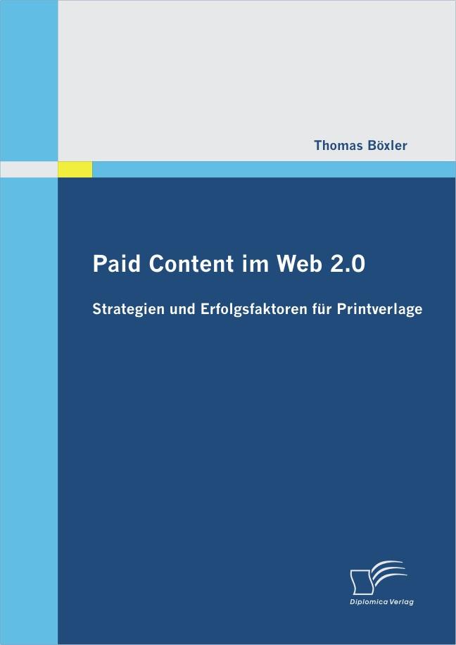Abbildung von Böxler   Paid Content im Web 2.0   2012