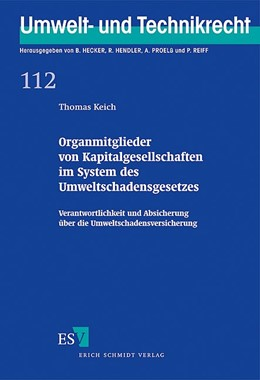 Abbildung von Keich | Organmitglieder von Kapitalgesellschaften im System des Umweltschadensgesetzes | 1. Auflage 2012 | 2012 | Verantwortlichkeit und Absiche... | 112