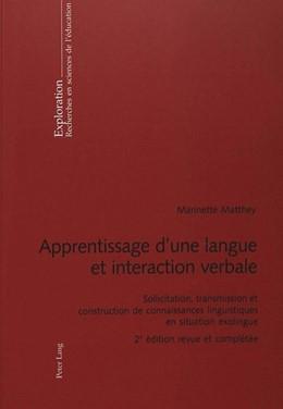 Abbildung von Matthey | Apprentissage d'une langue et interaction verbale | Neuausgabe | 2003 | Sollicitation, transmission et... | 98