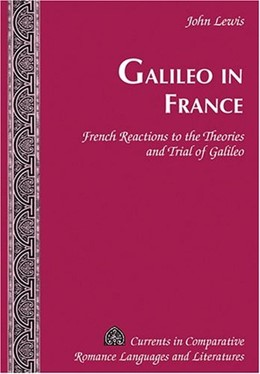 Abbildung von Lewis | Galileo in France | 2006 | French Reactions to the Theori... | 109