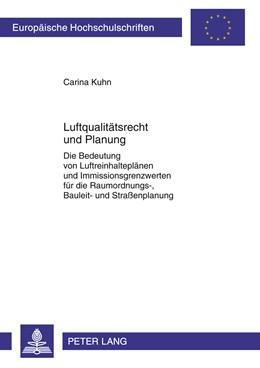 Abbildung von Kuhn | Luftqualitätsrecht und Planung | 2011 | Die Bedeutung von Luftreinhalt... | 5260