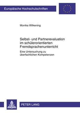 Abbildung von Wilkening | Selbst- und Partnerevaluation im schülerorientierten Fremdsprachenunterricht | 2011 | Eine Untersuchung zu überfachl... | 1018