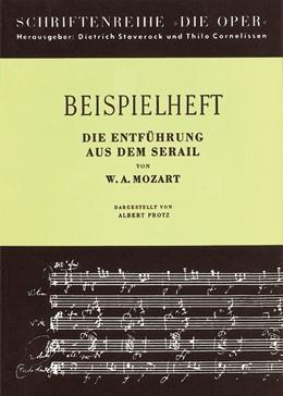 Abbildung von Mozart | Die Entführung aus dem Serail / Beispielheft | 1961 | Werkeinführung von A. Protz ,B...