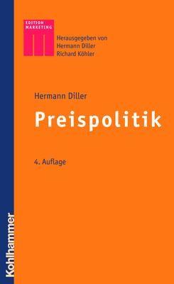 Abbildung von Diller | Preispolitik | 4., vollst. neu bearb. u. erw. Aufl. | 2007