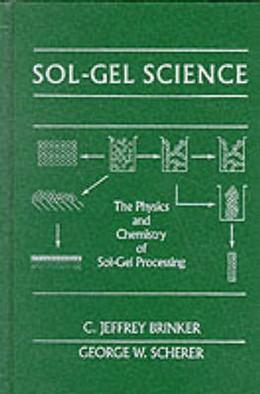 Abbildung von Brinker / Scherer | Sol-Gel Science | 1990 | The Physics and Chemistry of S...