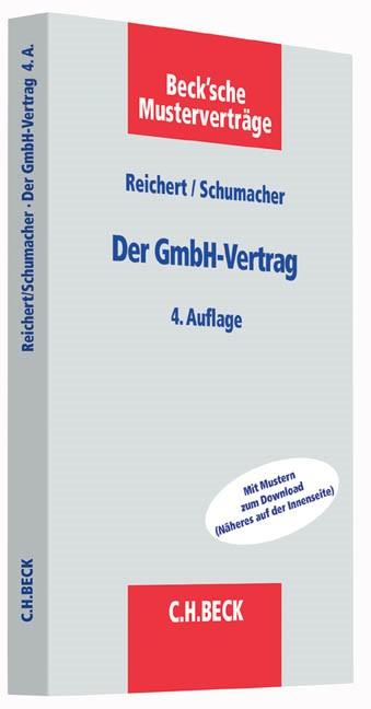 Der GmbH-Vertrag | Reichert / Schumacher | 4., überarbeitete Auflage, 2014 (Cover)