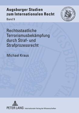 Abbildung von Kraus | Rechtsstaatliche Terrorismusbekämpfung durch Straf- und Strafprozessrecht | 2011 | 9