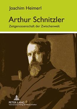 Abbildung von Heimerl   Arthur Schnitzler   2011   Zeitgenossenschaft der Zwische...