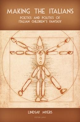Abbildung von Myers   Making the Italians   2011   Poetics and Politics of Italia...