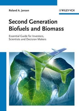 Abbildung von Jansen   Second Generation Biofuels and Biomass   2012   Essential Guide for Investors,...