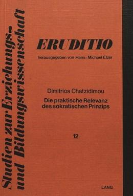 Abbildung von Chatzidimou   Die praktische Relevanz des sokratischen Prinzips   1980