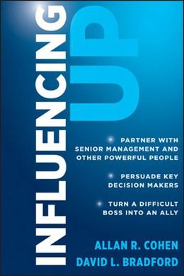 Abbildung von Cohen / Bradford | Influencing Up | 2012