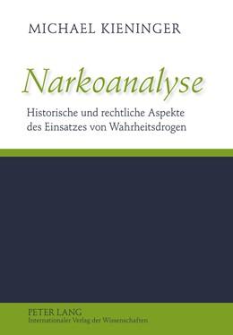 Abbildung von Kieninger | Narkoanalyse | 2011 | Historische und rechtliche Asp...