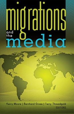Abbildung von Moore / Threadgold / Gross | Migrations and the Media | 2011 | 6