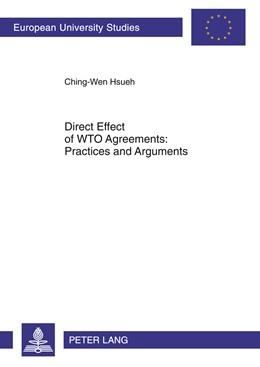 Abbildung von Hsueh | Direct Effect of WTO Agreements: Practices and Arguments | 2011 | 5284