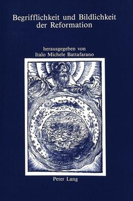 Abbildung von Battafarano | Begrifflichkeit und Bildlichkeit der Reformation | 1992