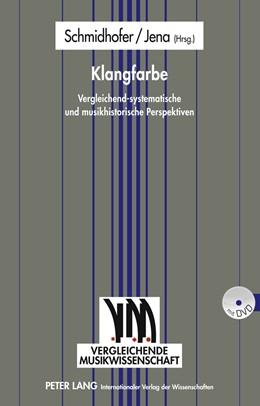Abbildung von Schmidhofer / Jena | Klangfarbe | 2011 | Vergleichend-systematische und... | 6