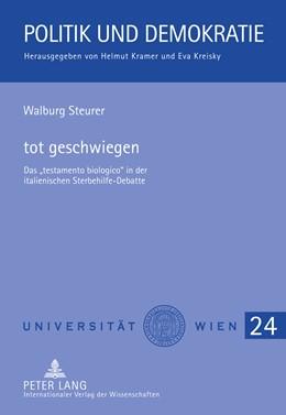 Abbildung von Steurer | tot geschwiegen | 2011 | Das «testamento biologico» in ... | 24