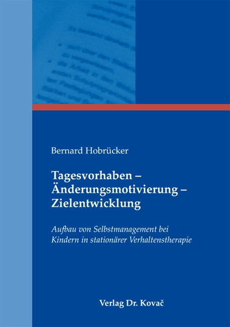 Abbildung von Hobrücker | Tagesvorhaben – Änderungsmotivierung – Zielentwicklung | 2012