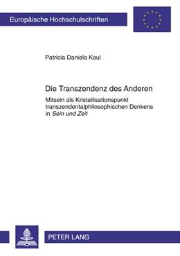 Abbildung von Kaul   Die Transzendenz des Anderen   2011   Mitsein als Kristallisationspu...   751
