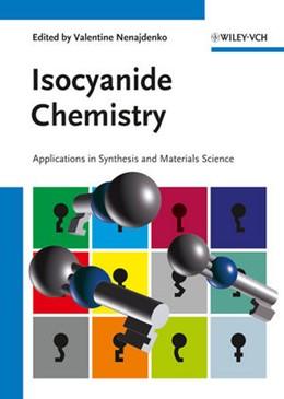 Abbildung von Nenajdenko   Isocyanide Chemistry   2012   Applications in Synthesis and ...