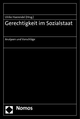 Abbildung von Haerendel | Gerechtigkeit im Sozialstaat | 2012 | Analysen und Vorschläge