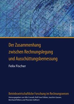 Abbildung von Fischer   Der Zusammenhang zwischen Rechnungslegung und Ausschüttungsbemessung   2011   Eine empirische Analyse deutsc...   3