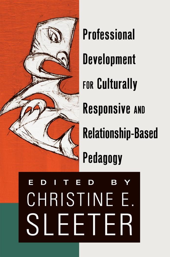 Abbildung von Sleeter | Professional Development for Culturally Responsive and Relationship-Based Pedagogy | 2011