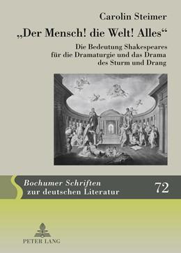 Abbildung von Steimer | «Der Mensch! die Welt! Alles» | 2011 | Die Bedeutung Shakespeares für... | 72