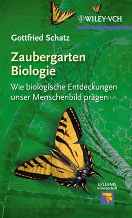 Abbildung von Schatz | Zaubergarten Biologie | 2012 | Wie biologische Entdeckungen u...