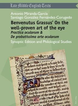 Abbildung von Miranda Garcia / Fernández-Corugedo   Benvenutus Grassus' On the well-proven art of the eye   2011  
