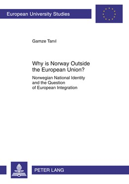 Abbildung von Tanil   Why is Norway Outside the European Union?   2011   Norwegian National Identity an...   605