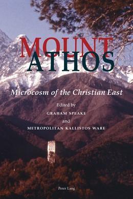Abbildung von Speake / Ware | Mount Athos | 2011 | Microcosm of the Christian Eas...