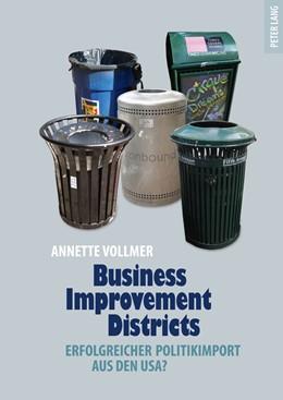 Abbildung von Vollmer   Business Improvement Districts   2011   Erfolgreicher Politikimport au...