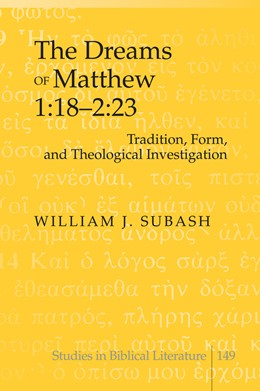 Abbildung von Subash | The Dreams of Matthew 1:18-2:23 | 2011 | Tradition, Form, and Theologic... | 149