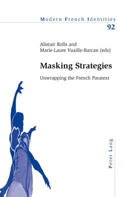 Abbildung von Rolls / Vuaille-Barcan | Masking Strategies | 2012 | Unwrapping the French Paratext | 92