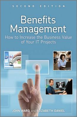 Abbildung von Ward / Daniel | Benefits Management | 2012 | How to Increase the Business V...