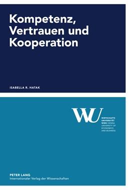 Abbildung von Hatak | Kompetenz, Vertrauen und Kooperation | 2011 | Eine experimentelle Studie | 50