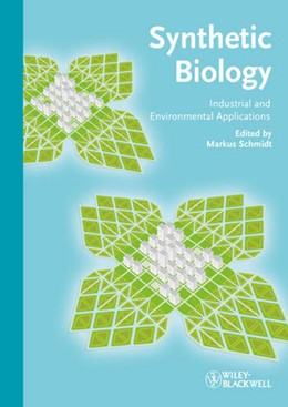 Abbildung von Schmidt | Synthetic Biology | 2012 | Industrial and Environmental A...