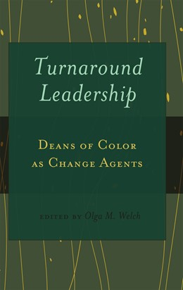 Abbildung von Welch, Ed.D. | Turnaround Leadership | 2011 | Deans of Color as Change Agent... | 20
