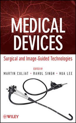 Abbildung von Culjat / Singh / Lee | Medical Devices | 2012 | Surgical and Image-Guided Tech...