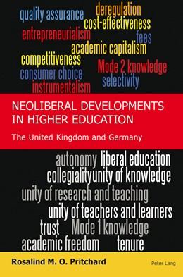 Abbildung von Pritchard   Neoliberal Developments in Higher Education   2011   The United Kingdom and Germany