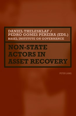 Abbildung von Gomes Pereira / Thelesklaf | Non-State Actors in Asset Recovery | 2011